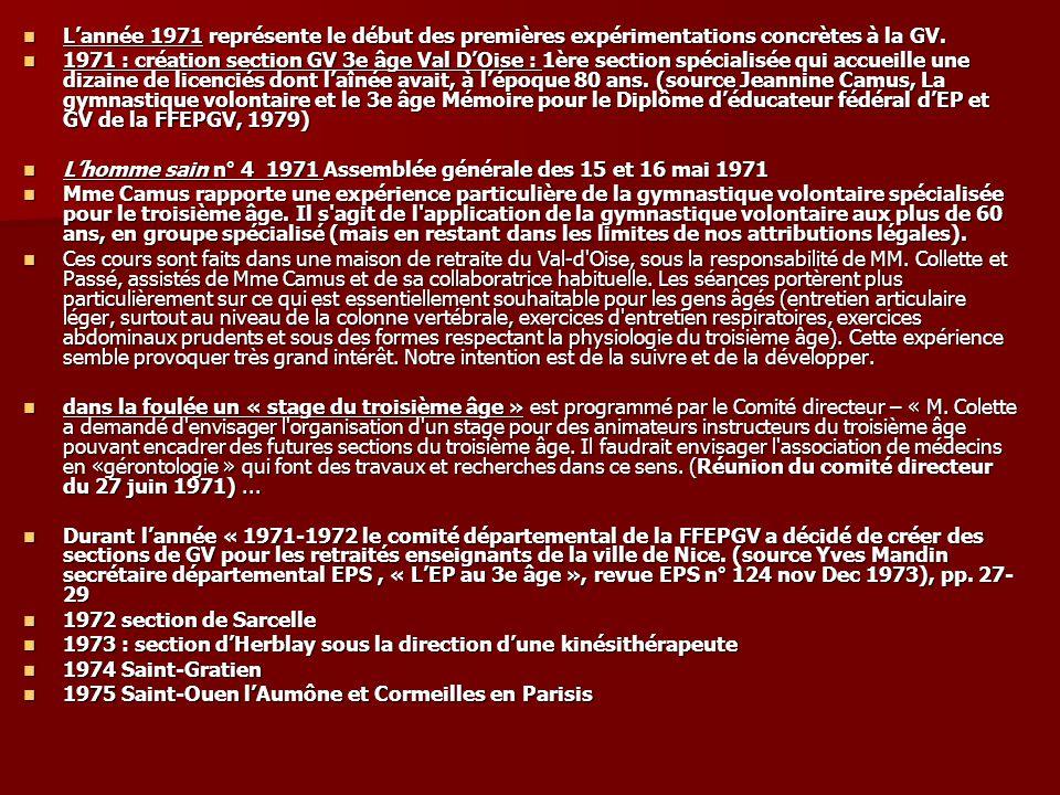 Lannée 1971 représente le début des premières expérimentations concrètes à la GV. Lannée 1971 représente le début des premières expérimentations concr