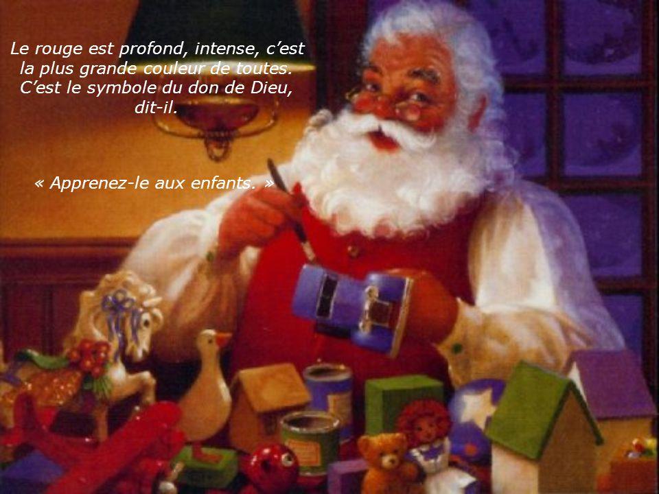 Le Père Noël posa doucement létoile sur le manteau de la cheminée et sortit du sac une boule de Noël rouge toute brillante… Apprenez aux enfants, Que