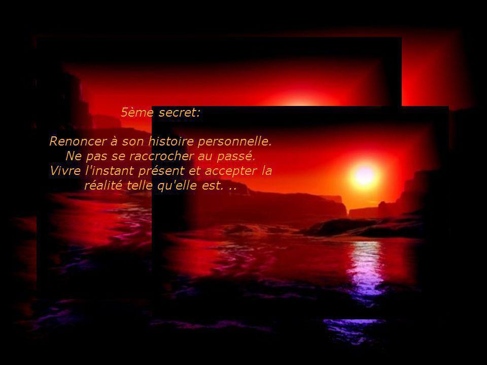 4ème secret: Adopter le silence. Découvrir la valeur du silence. Intégrer plus de silence dans sa vie...