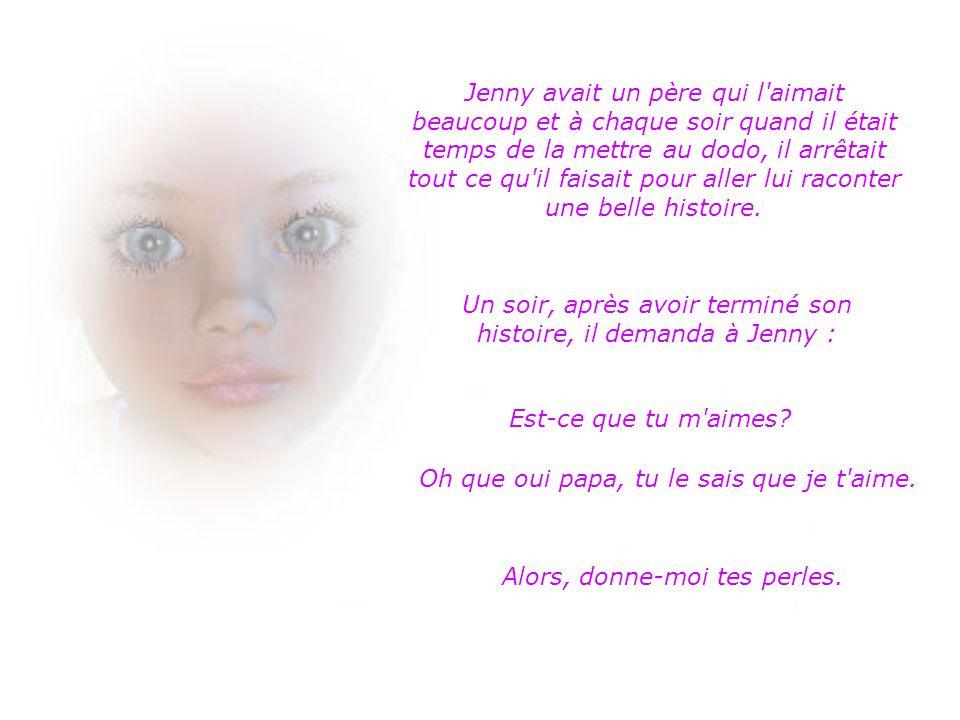Jenny adorait ses perles. Elle se sentait dame et grande fille. Elle les portait partout, à l'église le dimanche, à la garderie et même au lit! Les se