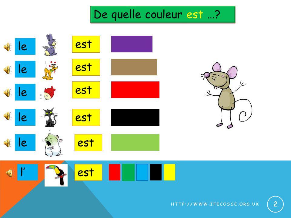 De quelle couleur est …? le 2 HTTP://WWW.IFECOSSE.ORG.UK est le est le est l