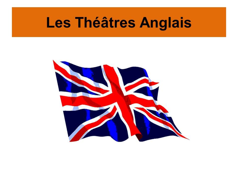 Les Théâtres Anglais