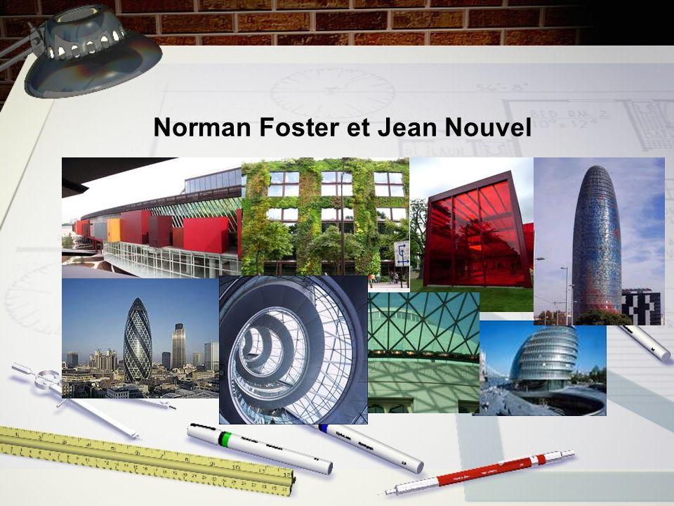Norman Foster et Jean Nouvel