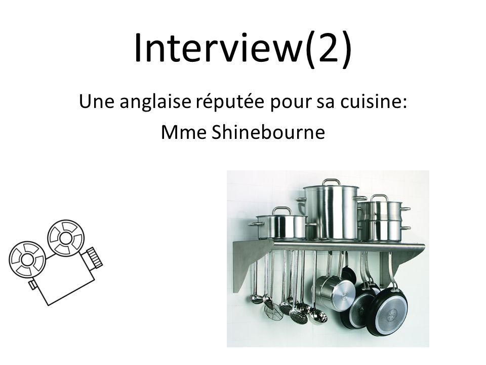 Interview(2) Une anglaise réputée pour sa cuisine: Mme Shinebourne