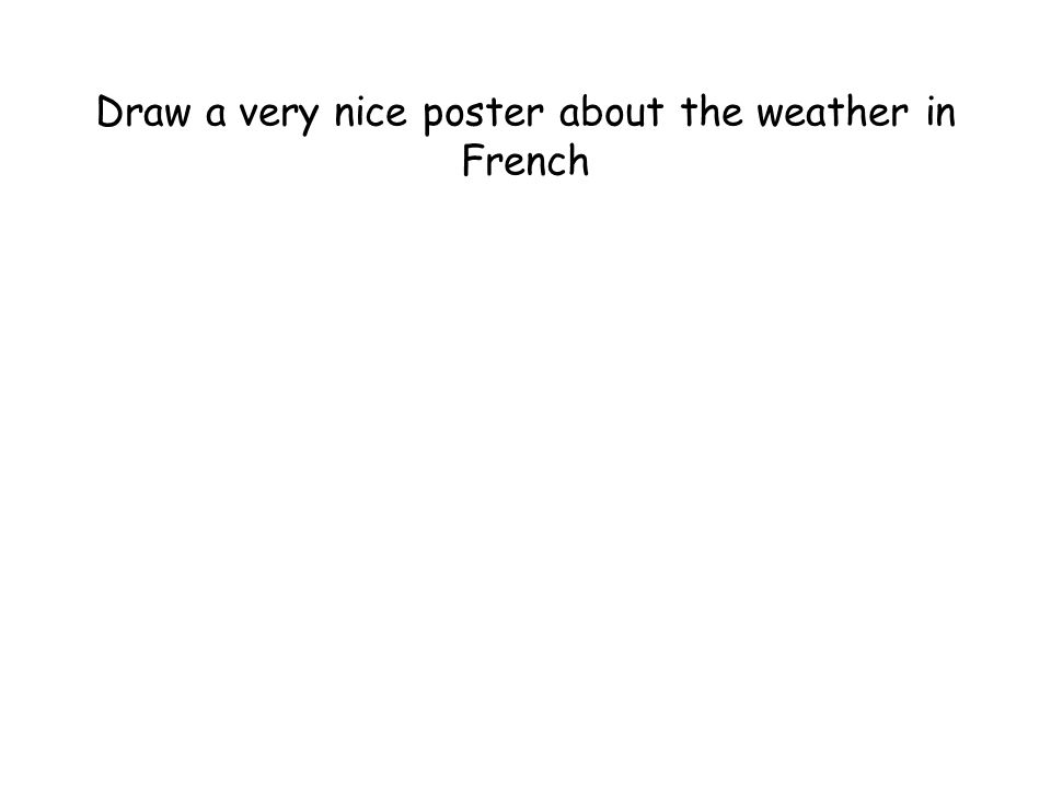 Draw a very nice poster about the weather in French