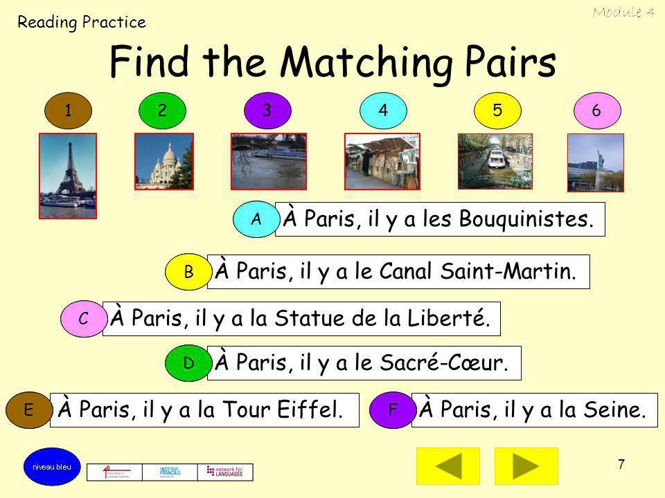 7 Find the Matching Pairs À Paris, il y a la Tour Eiffel.