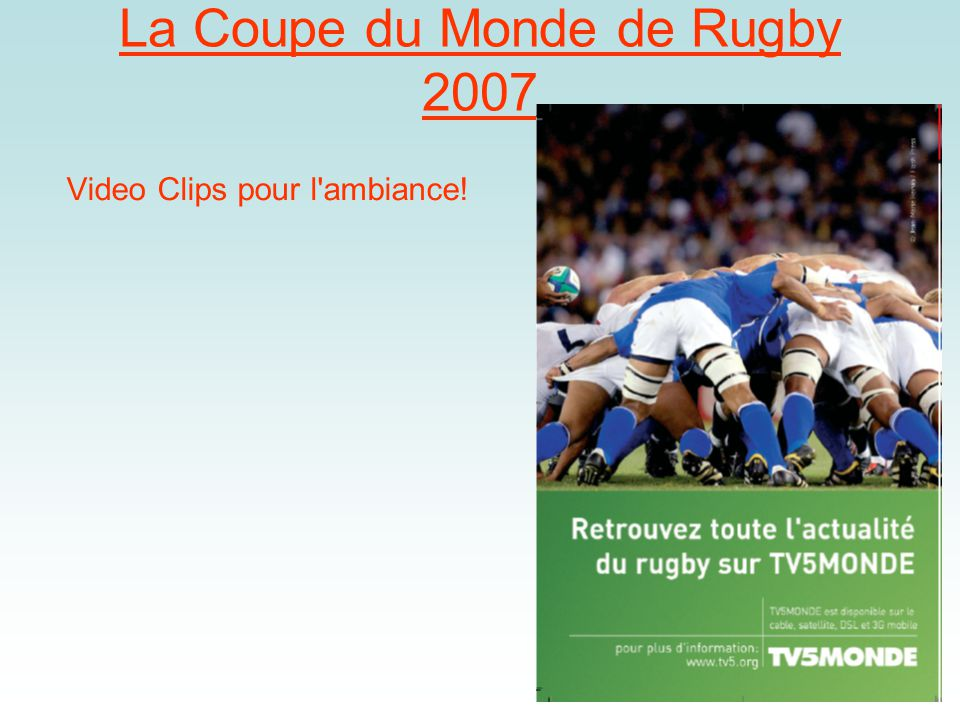 Learning Objectives: Know key facts about the Rugby World Cup 2007 Know the details for this year's tournament so that you can follow it in the media
