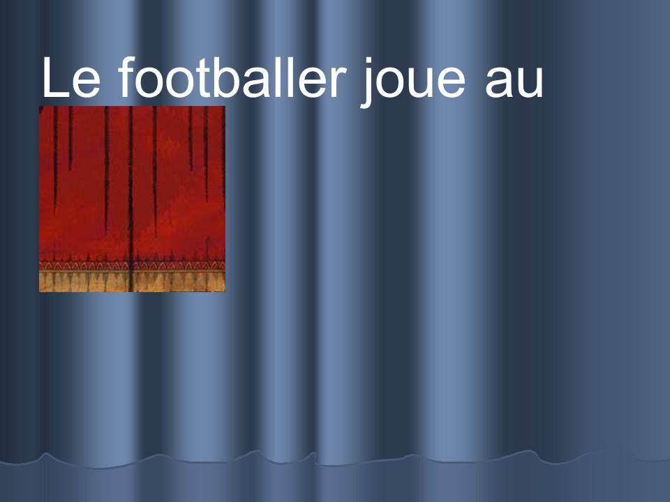 Le footballer joue au stade.