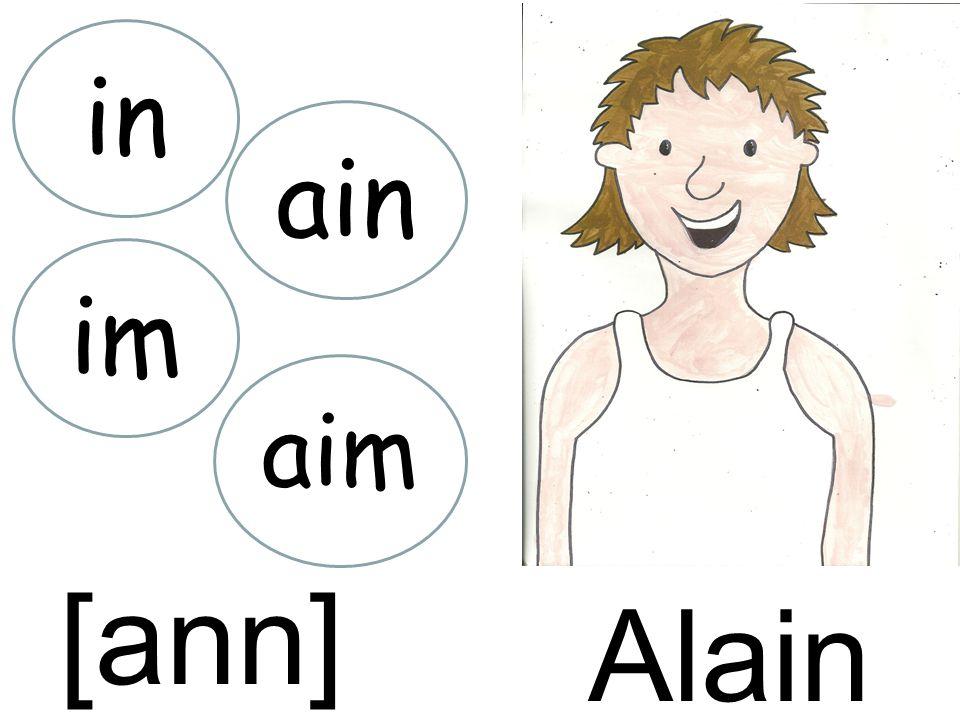 Alain in [ann] ain im aim