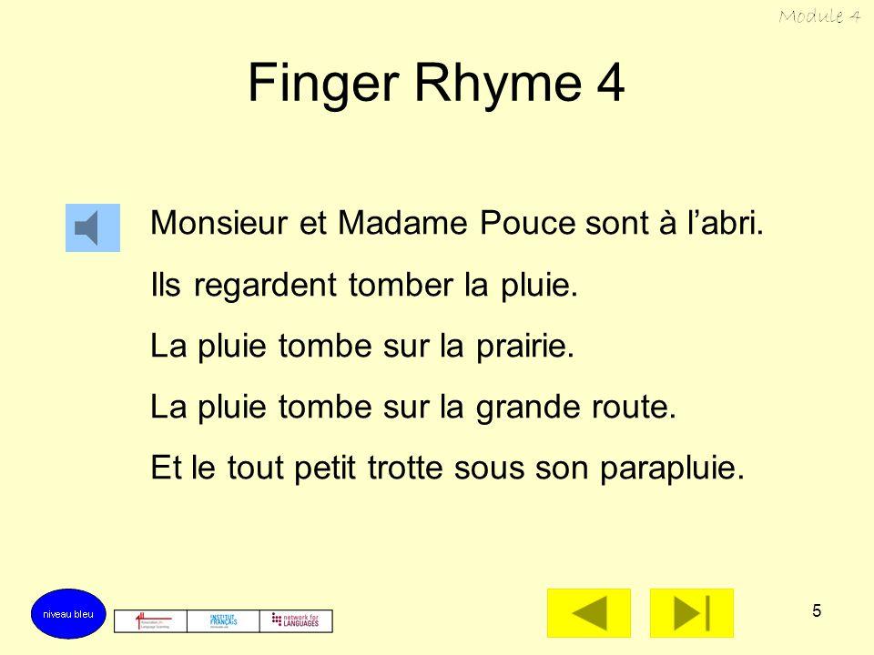 5 Finger Rhyme 4 Monsieur et Madame Pouce sont à labri.