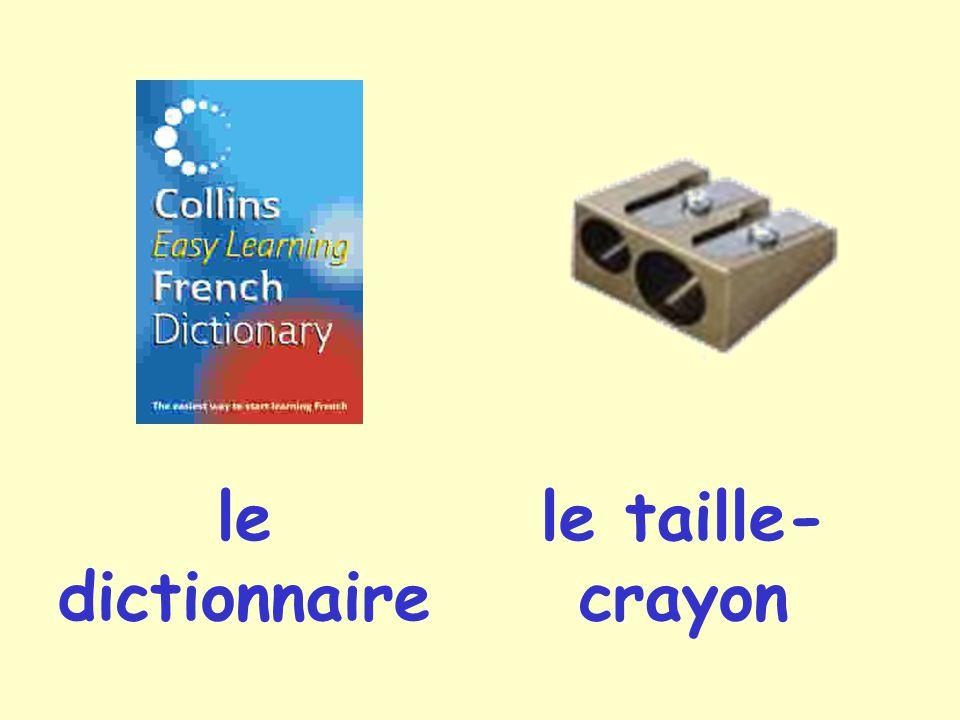 le dictionnaire le taille- crayon