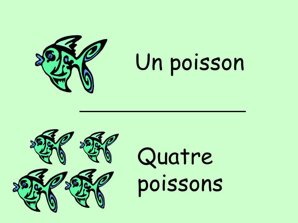 Un poisson Quatre poissons