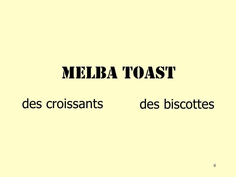 6 MELBA TOAST des croissants des biscottes