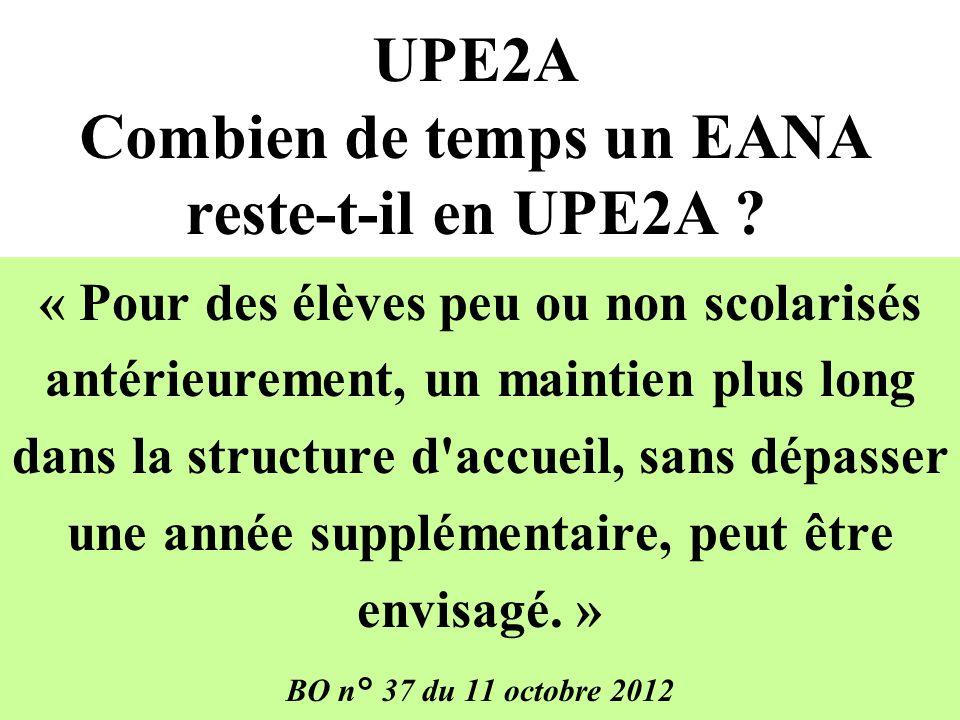 UPE2A Combien de temps un EANA reste-t-il en UPE2A .