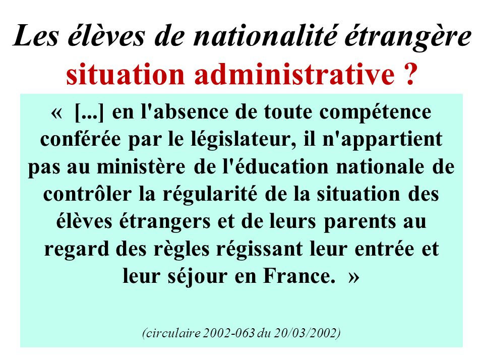 Les élèves de nationalité étrangère situation administrative .