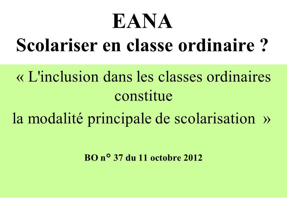 EANA Scolariser en classe ordinaire .