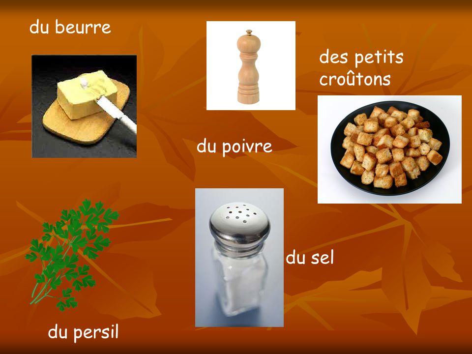 du beurre du sel du poivre des petits croûtons du persil