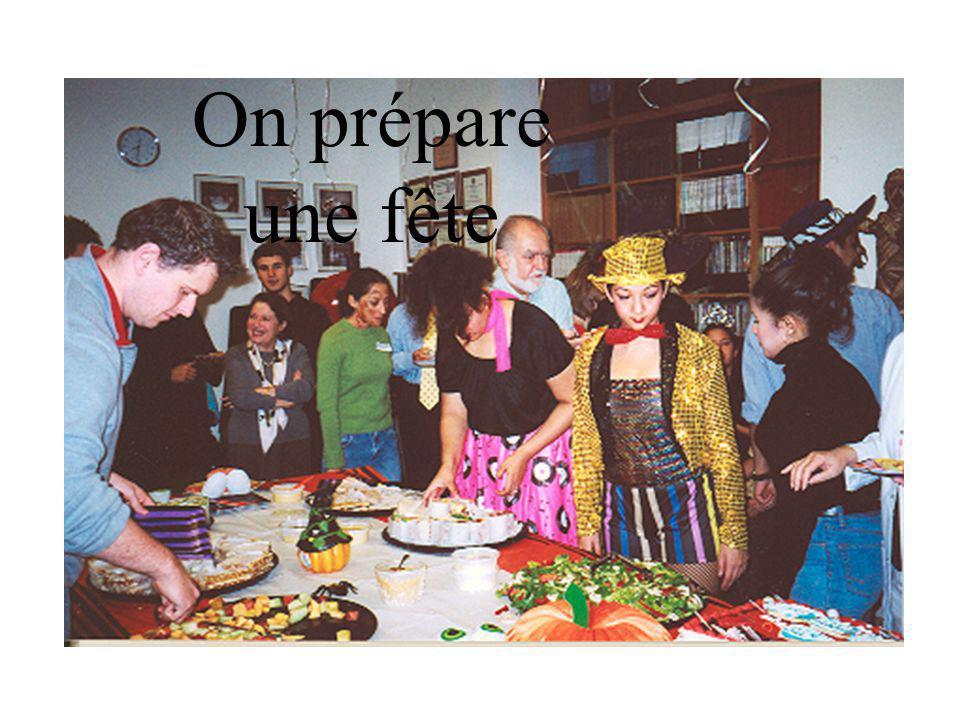 On prépare une fête