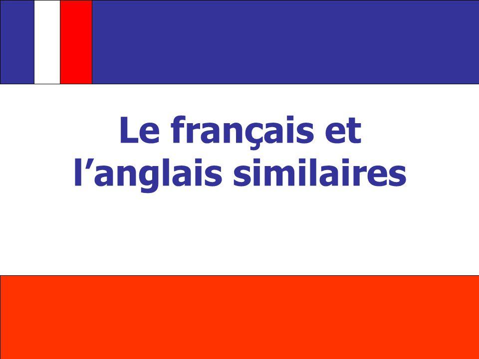 Le français et langlais similaires