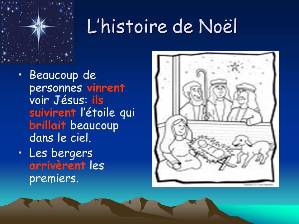 Lhistoire de Noël Les trois rois mages arrivèrent dOrient.
