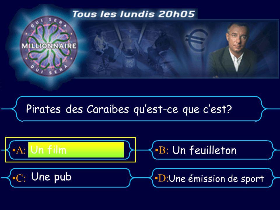 A:B: D:C: Pirates des Caraibes quest-ce que cest.