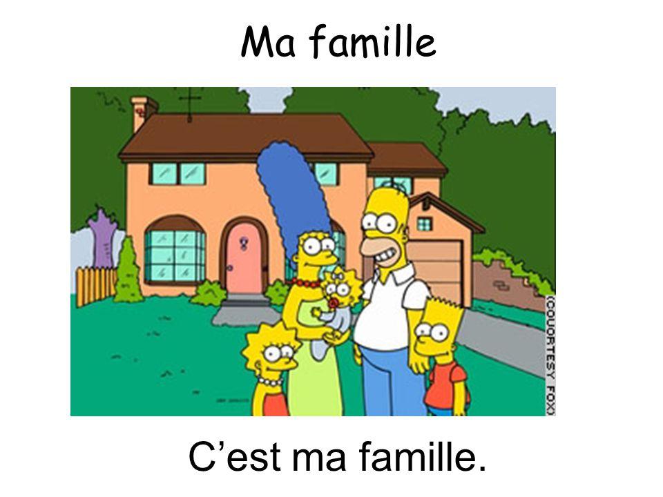 Cest ma famille. Ma famille