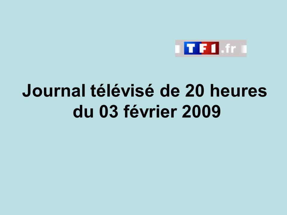 Journal télévisé de 20 heures du 03 février 2009