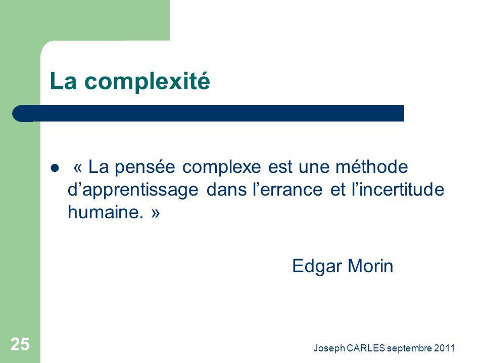Joseph CARLES septembre 2011 24 « penser global, agir local »