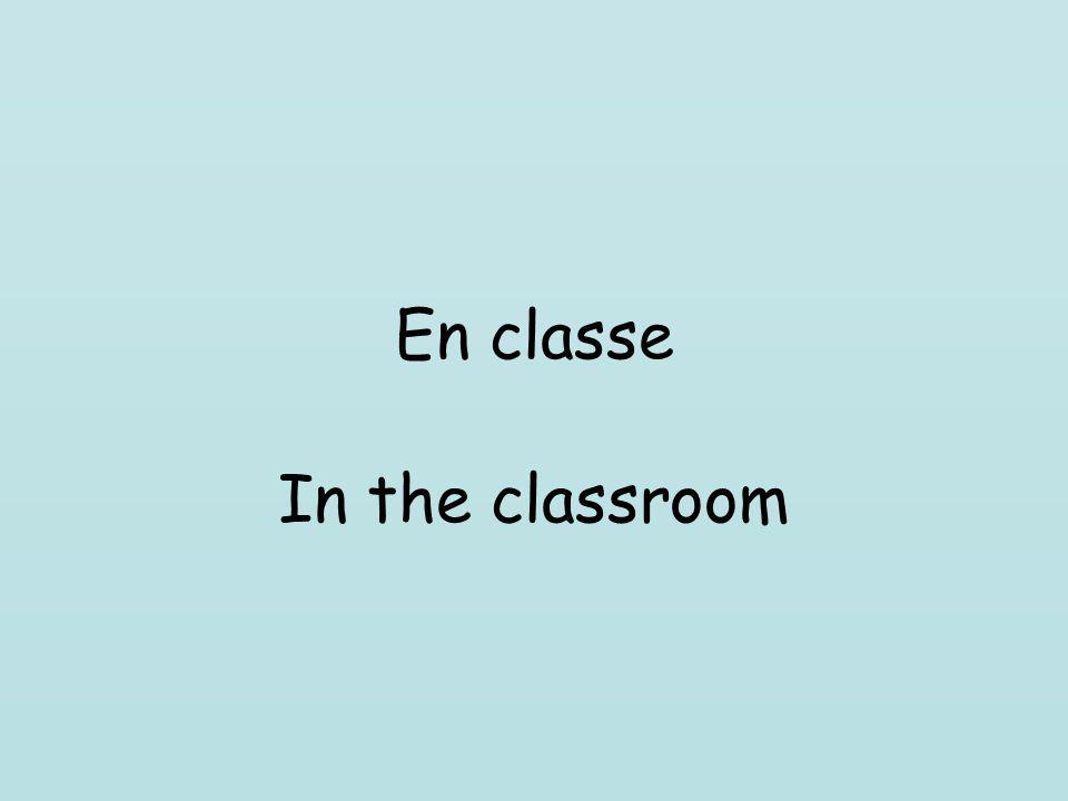 En classe In the classroom