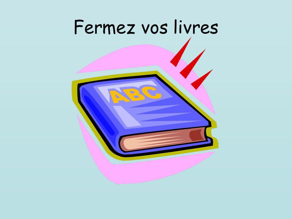 Fermez vos livres