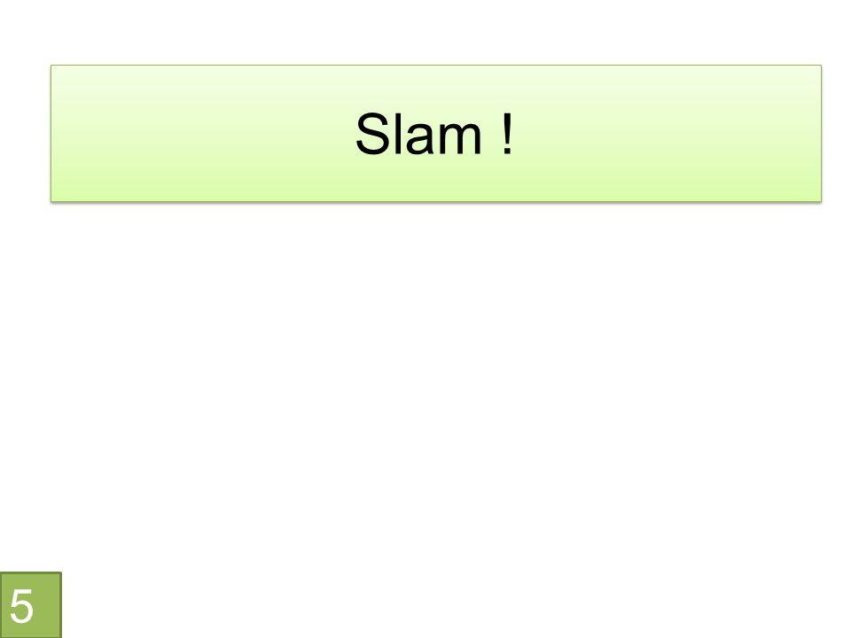 Slam ! 5
