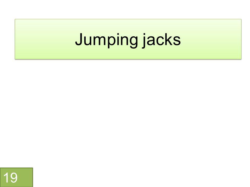Jumping jacks 19