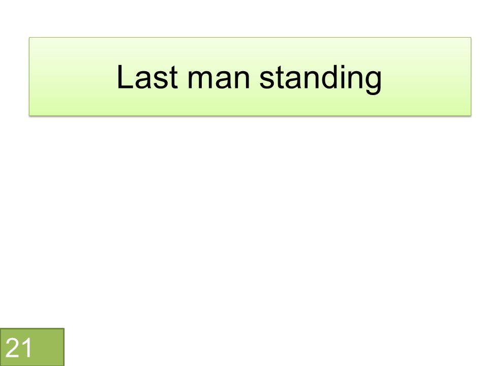 Last man standing 21