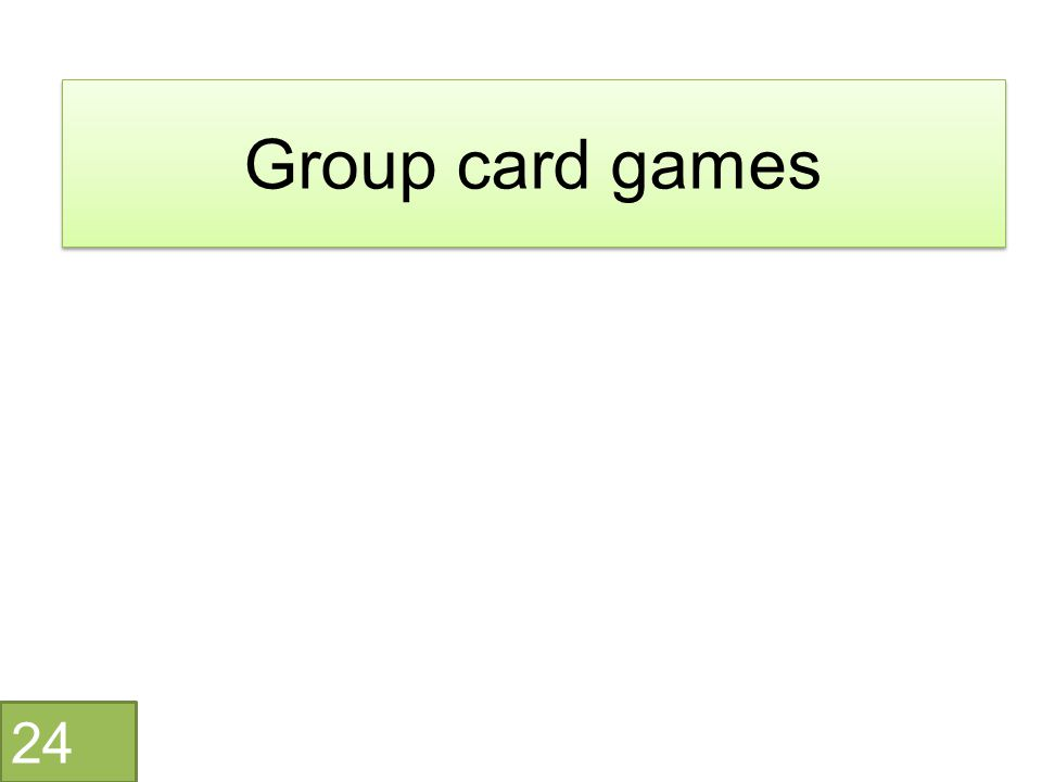 Group card games 24