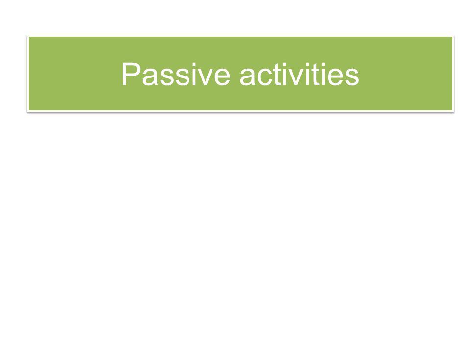 Passive activities