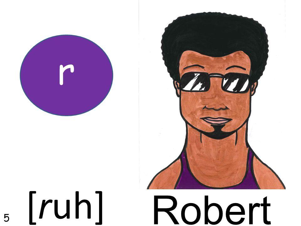 Robert r [ruh] 5