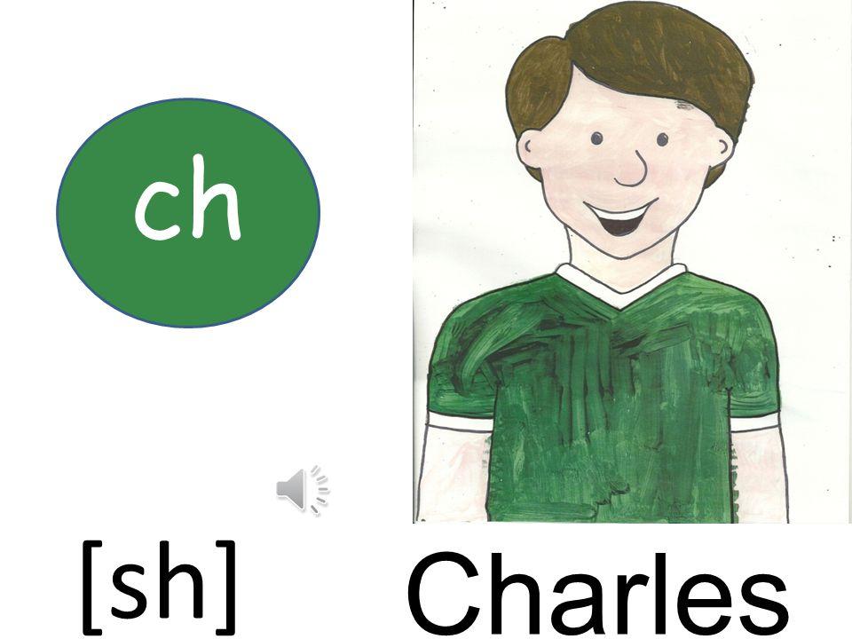 Charles [sh]