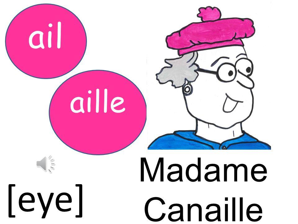 Madame Canaille [eye]