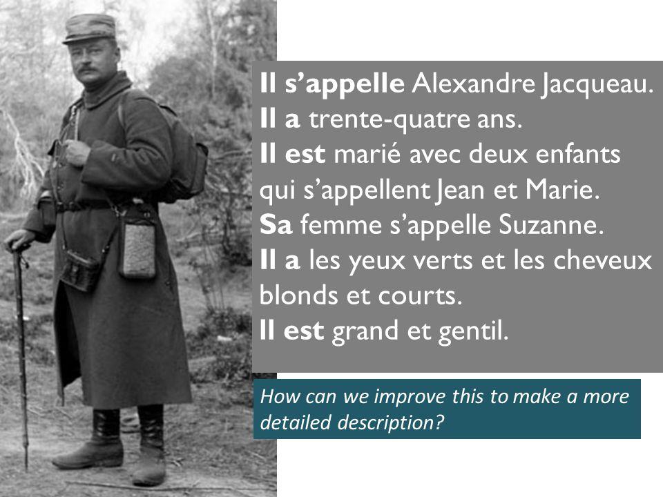 Il sappelle Alexandre Jacqueau. Il a trente-quatre ans.