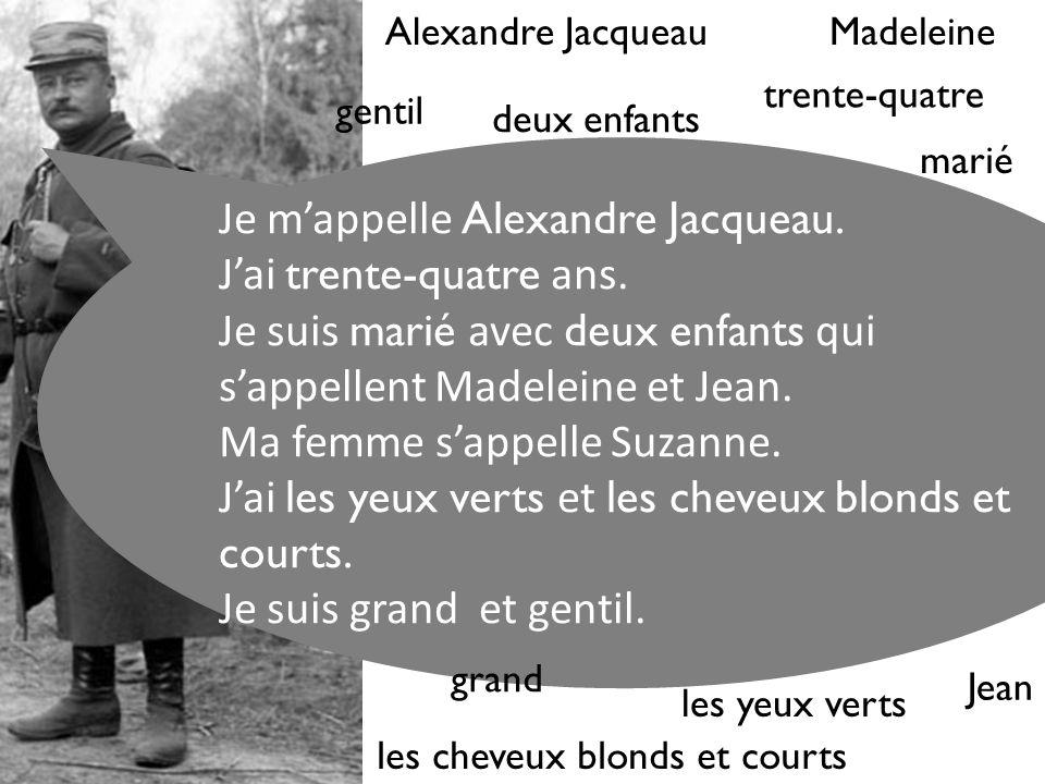 Je mappelle Alexandre Jacqueau. Jai trente-quatre ans.
