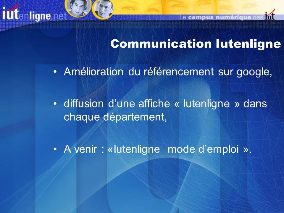 Communication Iutenligne Amélioration du référencement sur google, diffusion dune affiche « Iutenligne » dans chaque département, A venir : «Iutenligne mode demploi ».