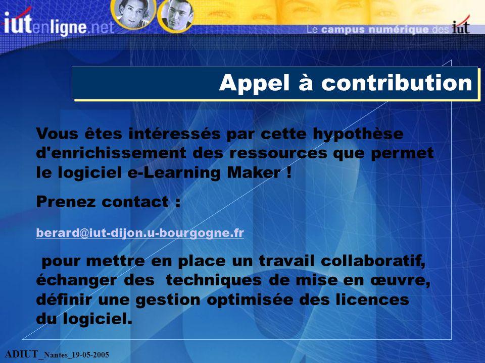 Appel à contribution Vous êtes intéressés par cette hypothèse d enrichissement des ressources que permet le logiciel e-Learning Maker .