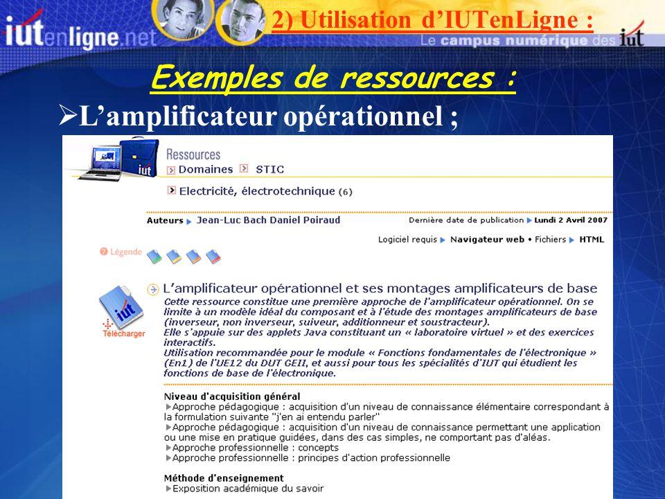 Exemples de ressources : Lamplificateur opérationnel ; 2) Utilisation dIUTenLigne :