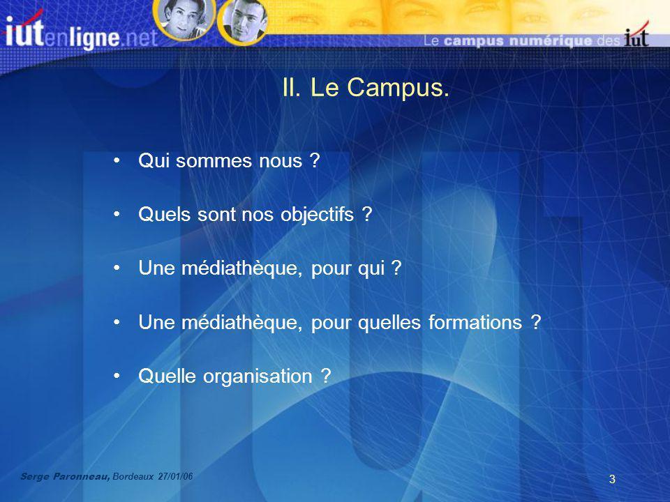 3 II. Le Campus. Qui sommes nous . Quels sont nos objectifs .