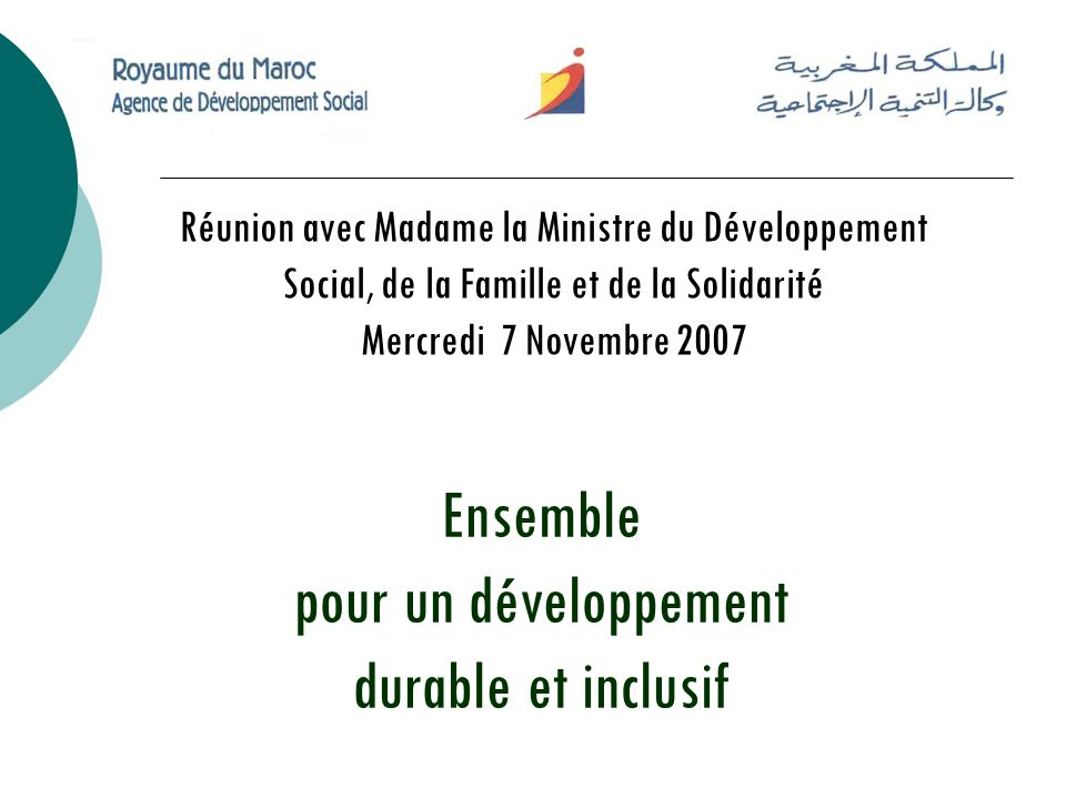Ensemble pour un développement durable et inclusif Réunion avec Madame la Ministre du Développement Social, de la Famille et de la Solidarité Mercredi