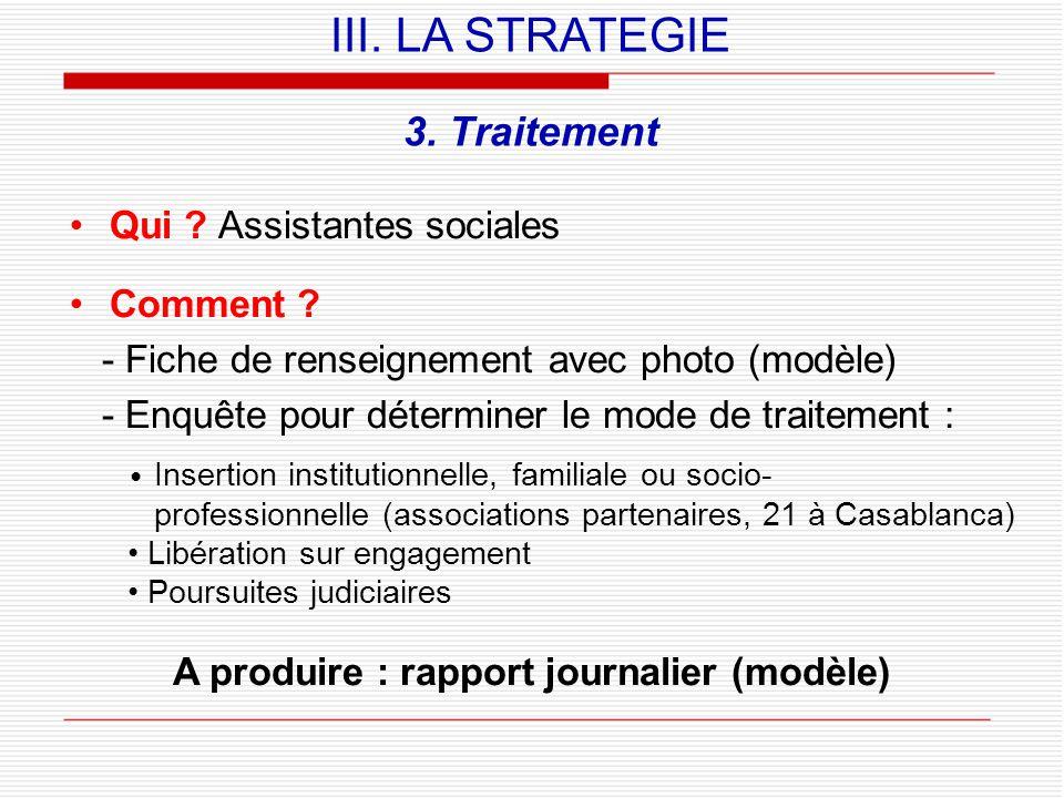 3.Traitement Qui . Assistantes sociales Comment .