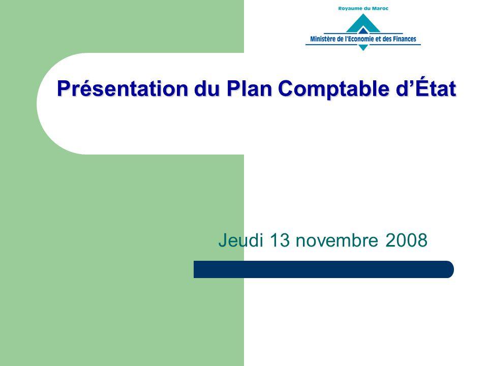Présentation du Plan Comptable dÉtat Jeudi 13 novembre 2008