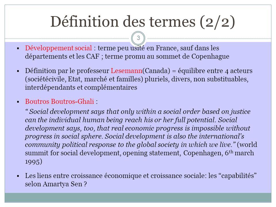 Mesure du développement social Le PIB: une mesure trop limitée .