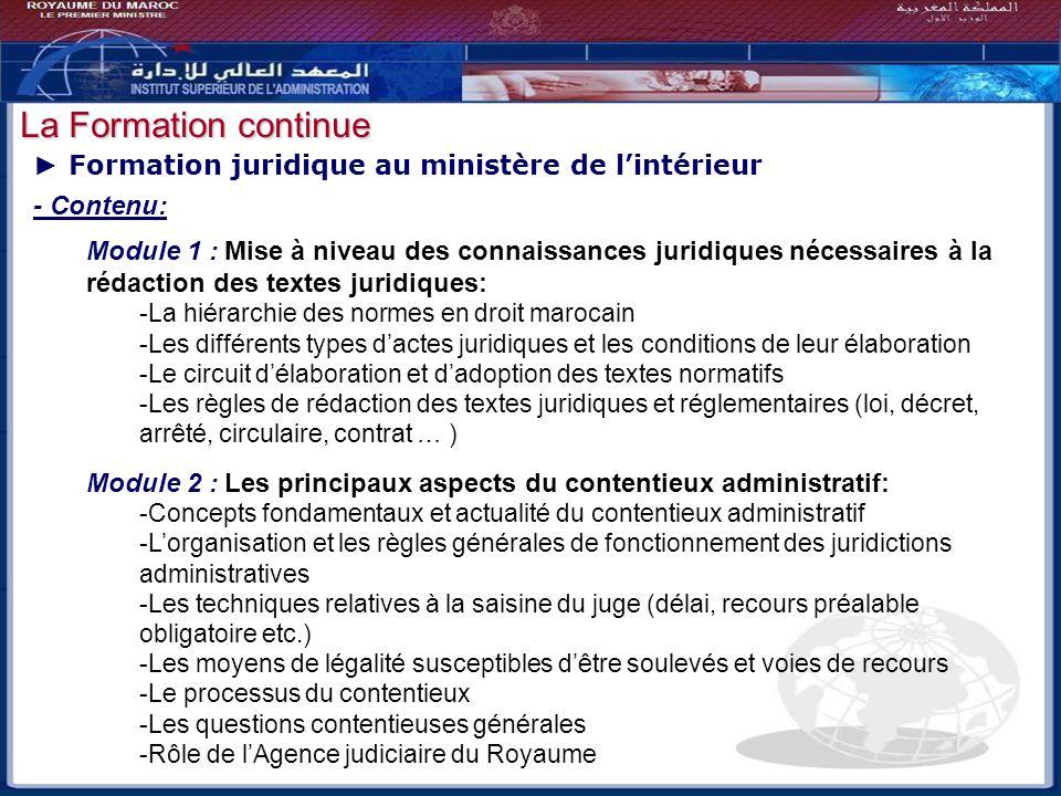 Bilan - Perspectives Formation juridique au ministère de lintérieur - Contenu: Module 1 : Mise à niveau des connaissances juridiques nécessaires à la