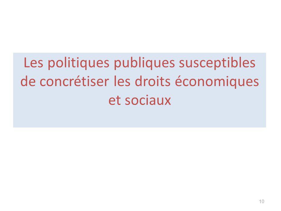 Les politiques publiques susceptibles de concrétiser les droits économiques et sociaux 10